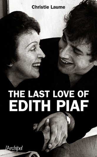 The Last Love of Edith Piaf Book Cover